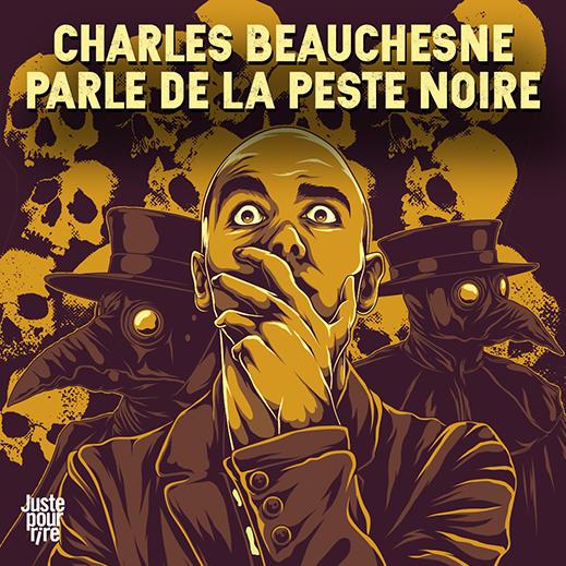 Charles Beauchesne parle de la peste noire